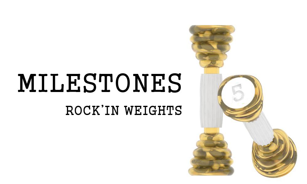 MILESTONES ROCKIN WEIGHTS